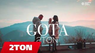 2TON - GOTA