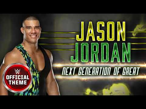 WWE Jason Jordan - Next Generation of Great Theme 2017 for 30 Minutes