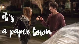 • it's a paper town