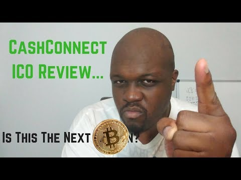 CashConnect ICO Review | Is This The Next Bitcoin Or Better?
