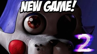 Five Nights at Candys 2: NEW Game! NEW Mechanics?! NEW Story! Officially announced!