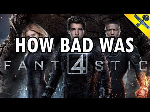 How Bad Was Fantastic Four?