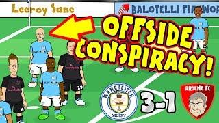 ❓OFFSIDE CONSPIRACY❓(Man City vs Arsenal 3-1 Parody - 2017)
