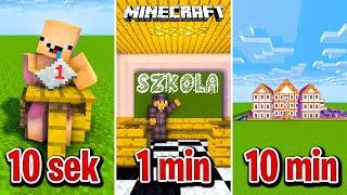 Minecraft BUDUJĘ SZKOŁĘ W 10 SEKUND, 1 MINUTĘ I 10 MINUT!