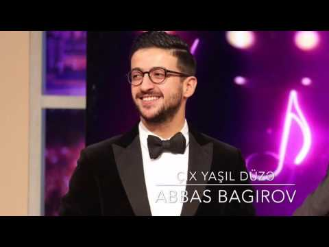 Abbas Bagirov - Chix Yashil duze