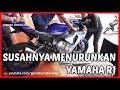 Susahnya Menurunkan Yamaha R1 2015