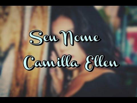 SEU NOME - CAMILLA ELLEN (LEGENDADO)