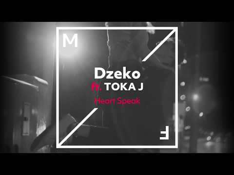 Dzeko ft. TOKA J - Heart Speak