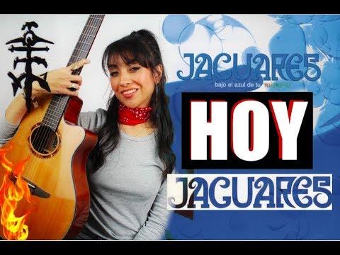 JAGUARES – HOY (Cover: CLAUZEN VILLARREAL)