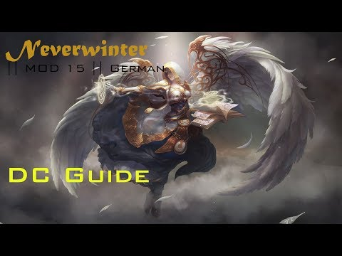 Neverwinter || MOD 15 || DC Buff Guide | AC and DO | German