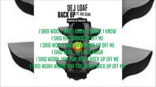 DeJ Loaf - Back Up -Lyrics- ft. Big Sean