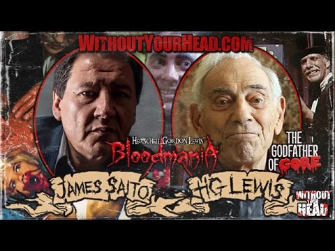 Herschell Gordon Lewis and James Saito s
