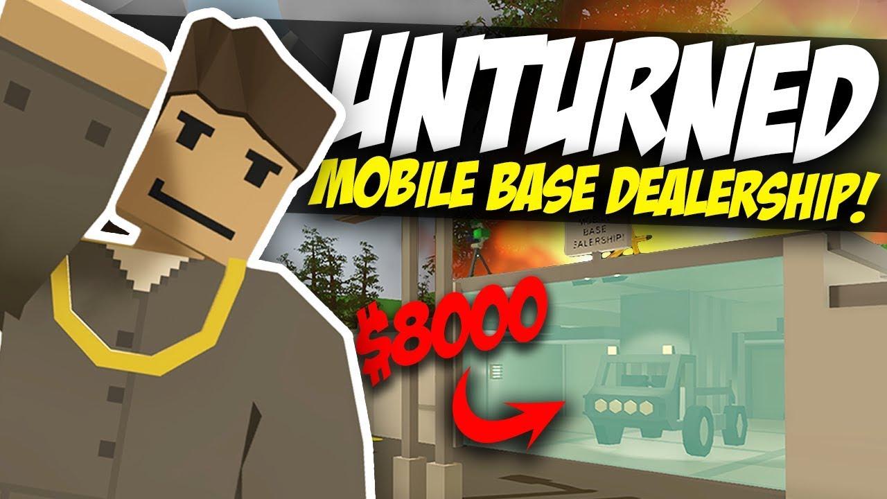 SELLING MOBILE BASES - Unturned Dealership Roleplay!