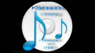 aakhir tumhe aana hai yalgaar free karaoke with lyrics by hawwa