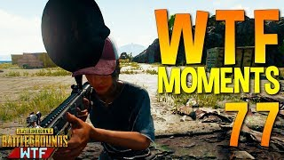 PUBG WTF Funny Moments Highlights Ep 77 (playerunknown's battlegrounds Plays)