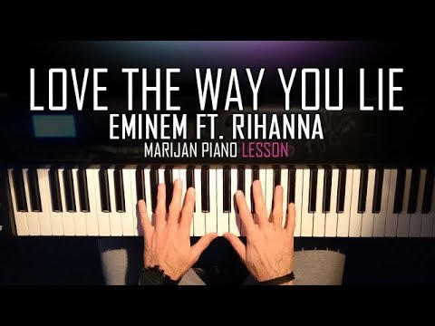 How To Play: Eminem ft. Rihanna - Love The Way You Lie | Piano Tutorial Lesson + Sheets