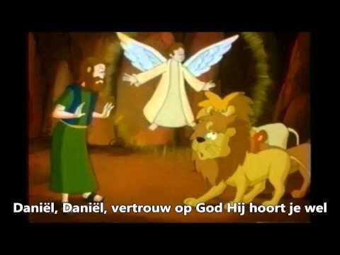 Daniël, Daniël, vertrouw op God Hij hoort je wel (met tekst)