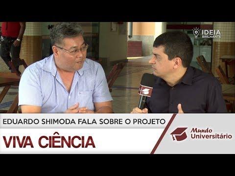 Ideia Brilhante: Professor Eduardo Shimoda fala sobre o projeto Viva Ciência