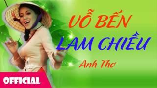Vỗ Bến Lam Chiều - Anh Thơ [Audio]