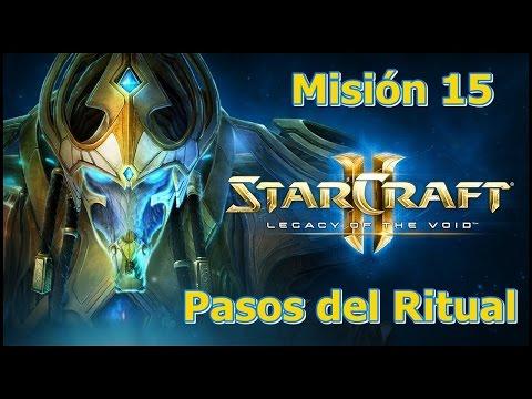 Starcraft 2 - Legacy Of The Void - Misión 15 - Pasos del Ritual