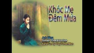 [Karaoke Demo] Khóc Mẹ Đêm Mưa - Anh Bằng (Giọng Ca GhetAiVoTinh)