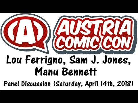 LOU FERRIGNO, SAM J. JONES, MANU BENNETT  Austria Comic Con 2018 Panel, Saturday