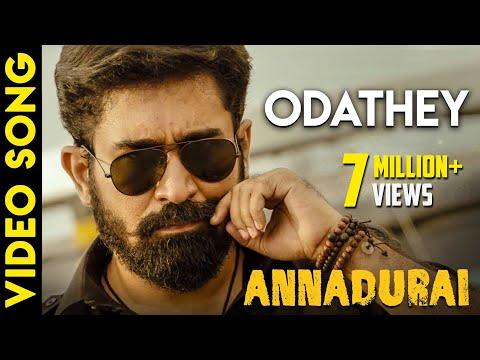 ANNADURAI - Odathey Song Video | Vijay...