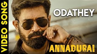 Gambar cover ANNADURAI - Odathey Song Video | Vijay Antony | Radikaa Sarathkumar | Fatima Vijay Antony