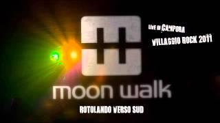 Moon Walk - Rotolando verso sud (Negrita Cover)