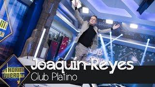 Joaquín Reyes entra en el selecto Club Platino - El Hormiguero 3.0