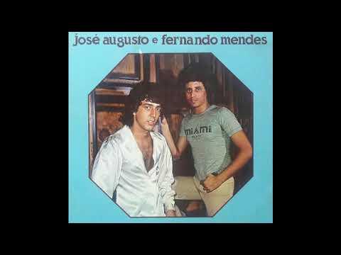 JOSÉ AUGUSTO E FERNANDO MENDES - Um Desfile De Sucessos 1973/77