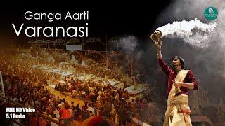 FULL GANGA AARTI VARANASI   BANARAS GHAT AARTI   Holy River Ganges Hindu Worship Ritual