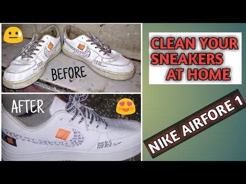 HOW TO CLEAN YOUR SNEAKERS AT HOME | NIKE AIR FORCE 1 | ARYAN BAHL