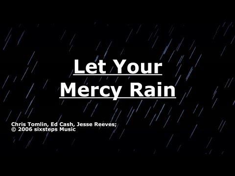 Let Your Mercy Rain - Chris Tomlin - Lyrics