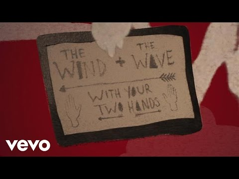 the wind and the wave with your two hands