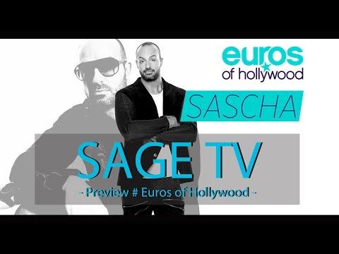 SAGE TV - Euros In Hollywood