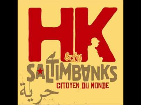HK et Les Saltimbanks - Enfant d'une Epoque