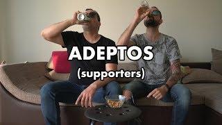 (Comedy Sketch) - ADEPTOS / SUPPORTERS