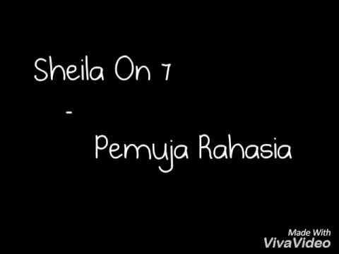 Sheila On 7  Pemuja Rahasia Lirik