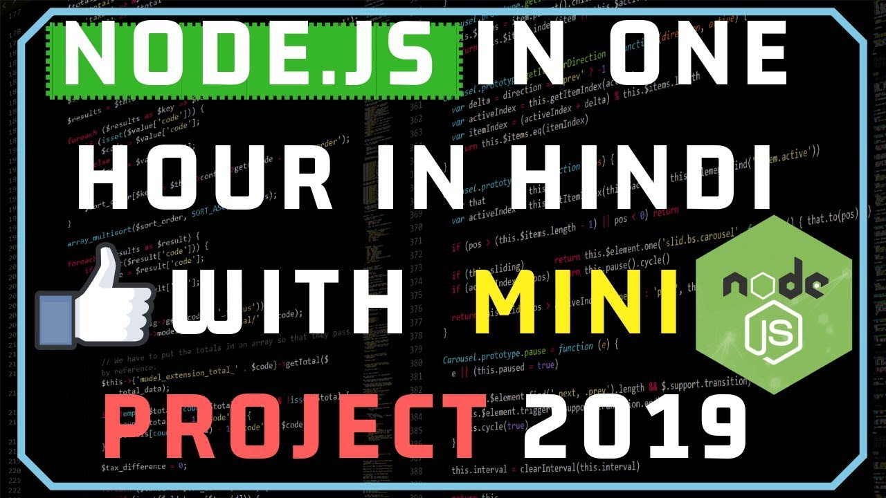 Node.JS in One Video in Hindi with One Mini Project