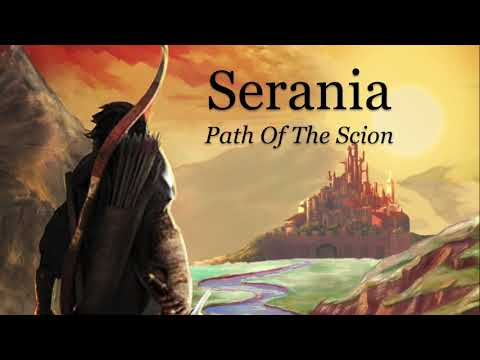 Serania – Path of the Scion