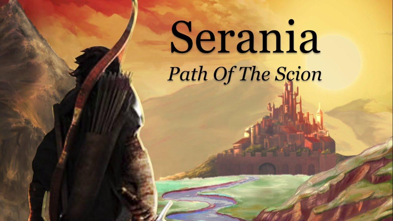 Serania - Path of the Scion [Teaser]