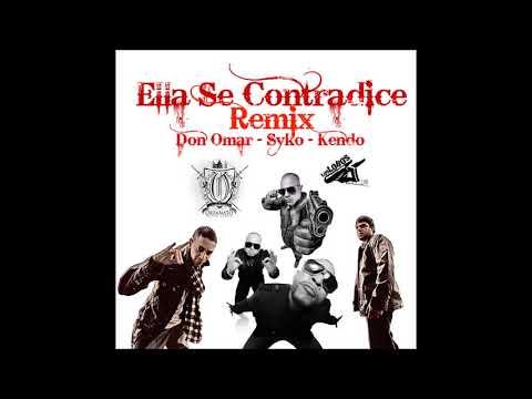 Baby Rasta & Gringo Feat Don Omar, Syko, Kendo Ella Se Contradice Oficial Remix