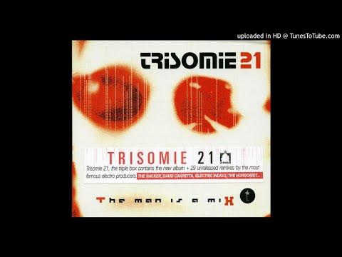 Trisomie 21 – No Search For Us [ʀᴇᴍɪx]