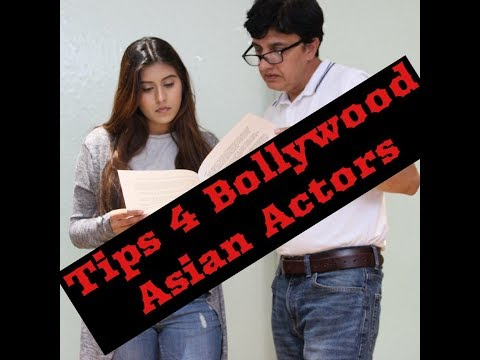 Bollywood Tips 4 British Asian Actors