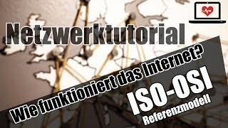 Wie funktioniert das Internet? ISO-OSI-Modell Kommunikation