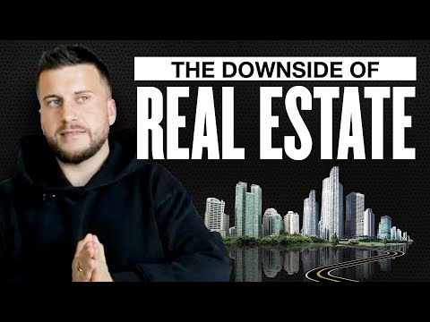 Why You Should NOT Invest Into Real Estate (The Major Cons)