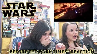 BEFORE THE DARK TIMES REACTION