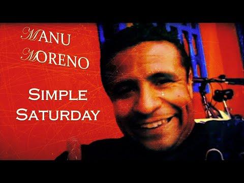 Manu Moreno - Simple Saturday