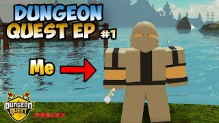 Roblox Dungeon Quest Episode 1 - This game is awesome!